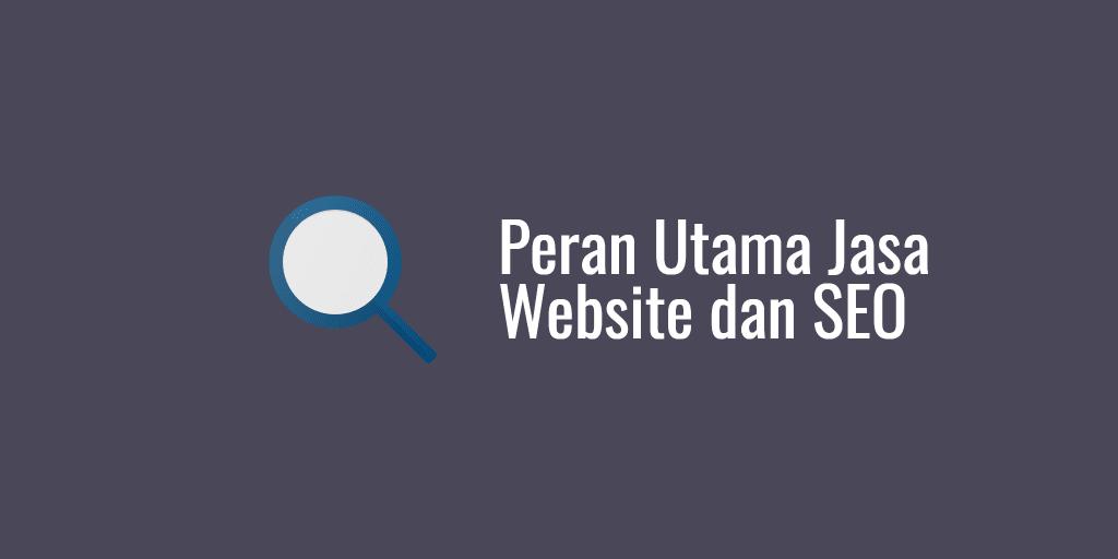 peran utama jasa website dan seo